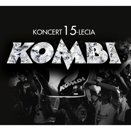 Okładka albumu Kombi koncert 15 lecia